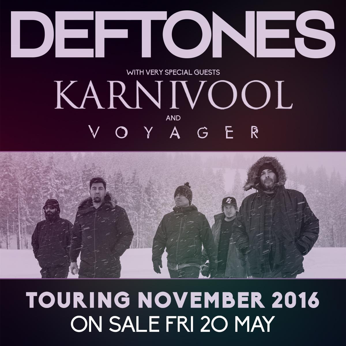 Deftones, Karnivool, perfect.